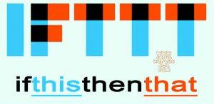 Pengertian dan Fitur IFTTT