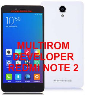 [ROM] Kumpulan Multirom Redmi Note 2 ( Developer )