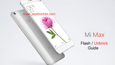 Cara Flash Unbrick Mi Max ( Locked Bootloader )