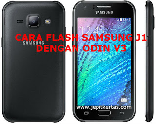 [Full Gambar] Cara Flash Samsung Galaxy J1 SM-J100H Via Odin